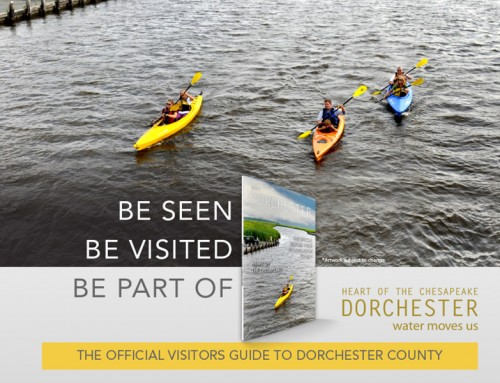 Ads available in Dorchester Visitor Guide