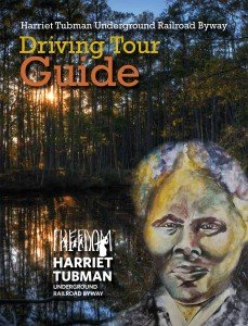 Harriet Tubman Byway Guide