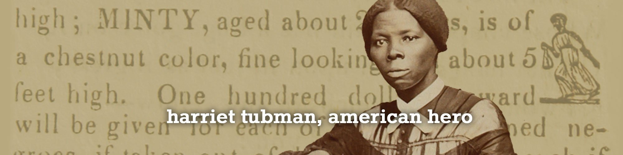 Harriet Tubman, born in Dorchester County, MD